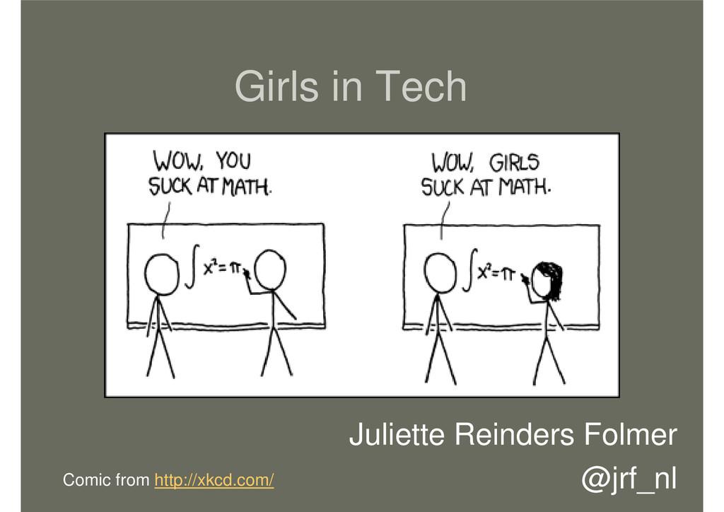 Girls in Tech Juliette Reinders Folmer @jrf_nl ...