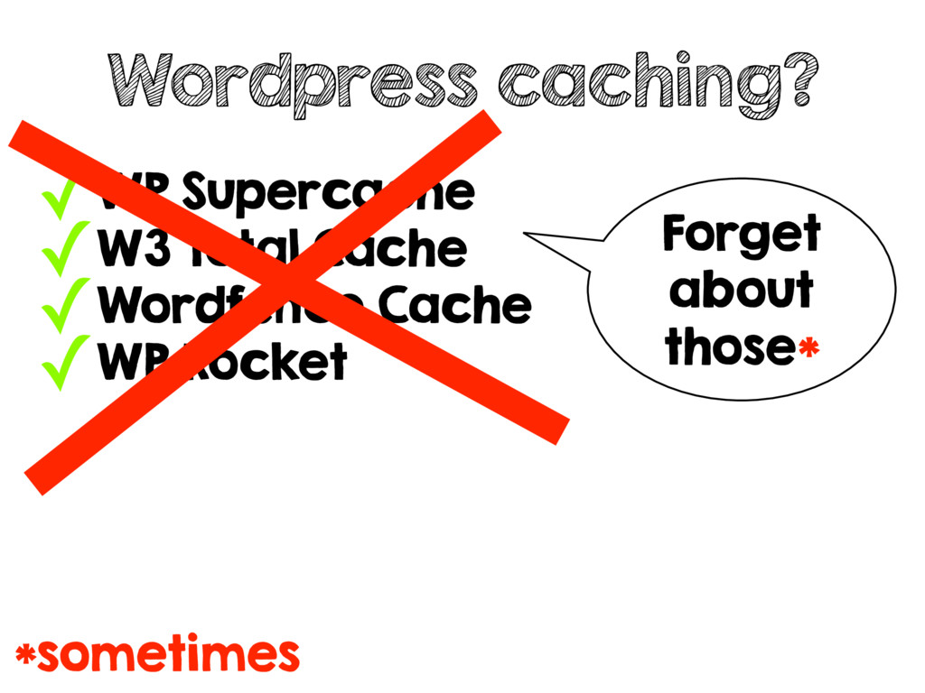 ✓WP Supercache ✓W3 Total Cache ✓Wordfence Cache...