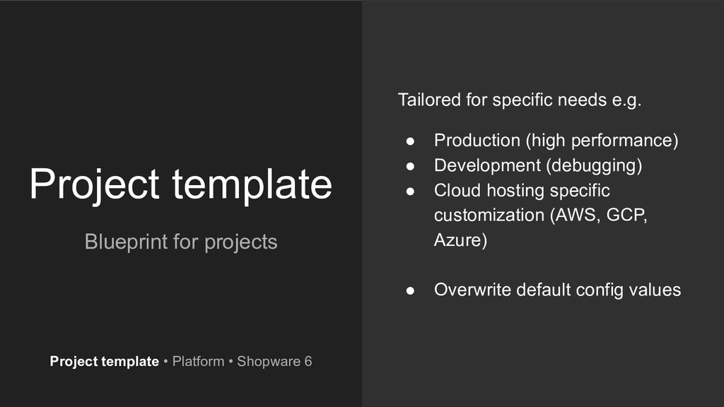 Project template Blueprint for projects Tailore...