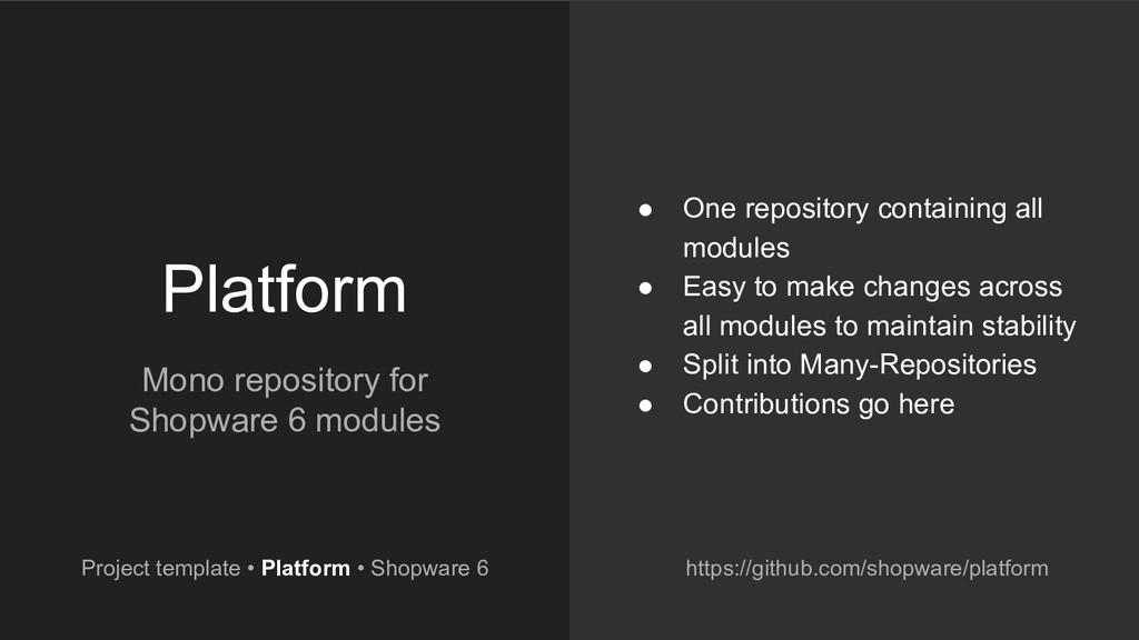 Platform Mono repository for Shopware 6 modules...