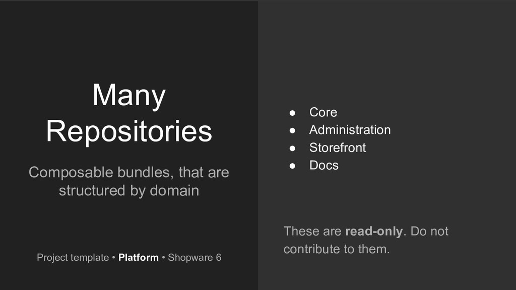 Many Repositories Composable bundles, that are ...