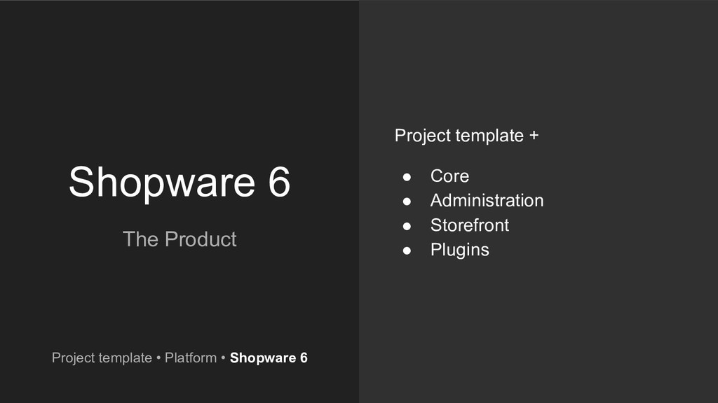 Shopware 6 The Product Project template + ● Cor...