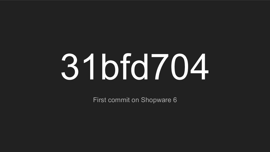 31bfd704 First commit on Shopware 6