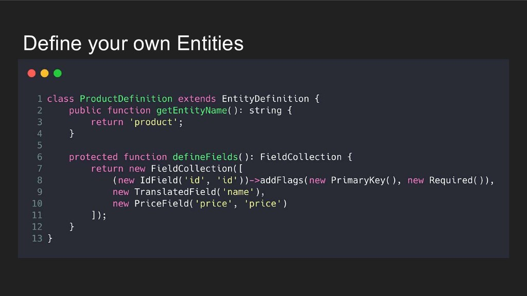 Define your own Entities