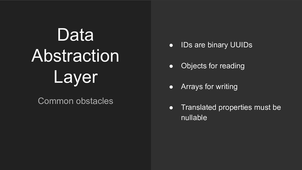 Data Abstraction Layer Common obstacles ● IDs a...