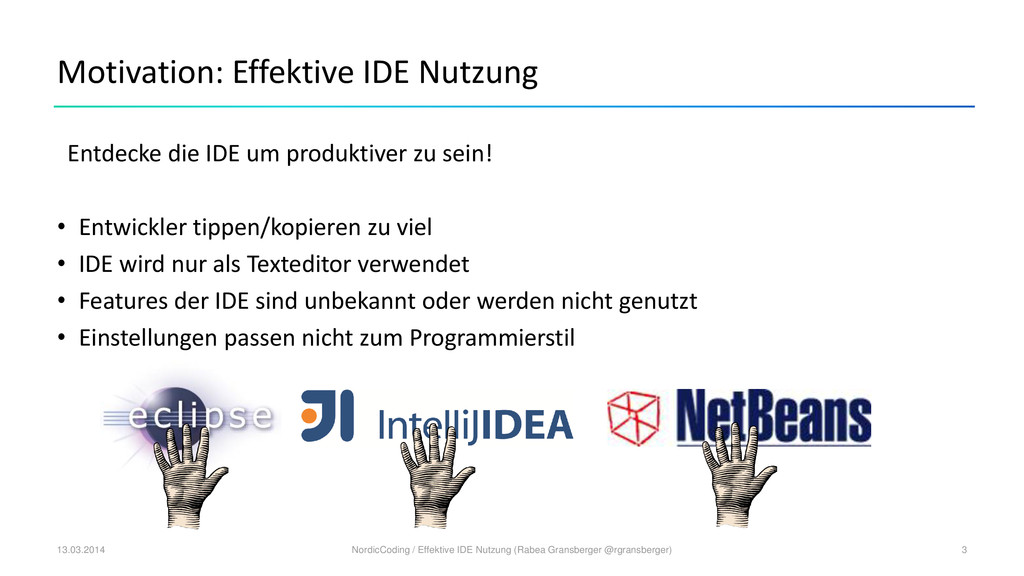 Motivation: Effektive IDE Nutzung Entdecke die ...