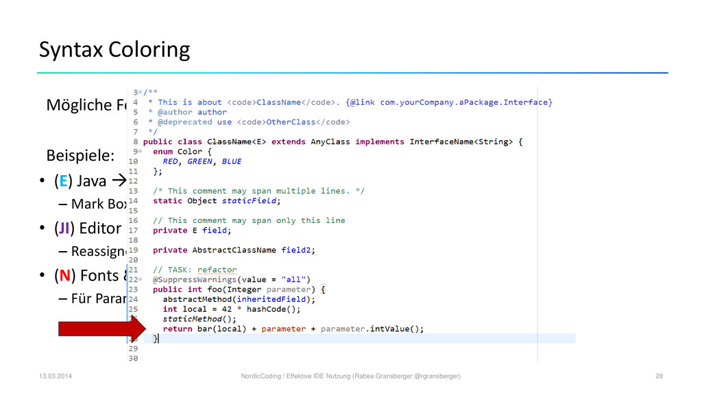 Syntax Coloring Mögliche Fehler direkt durch Fa...