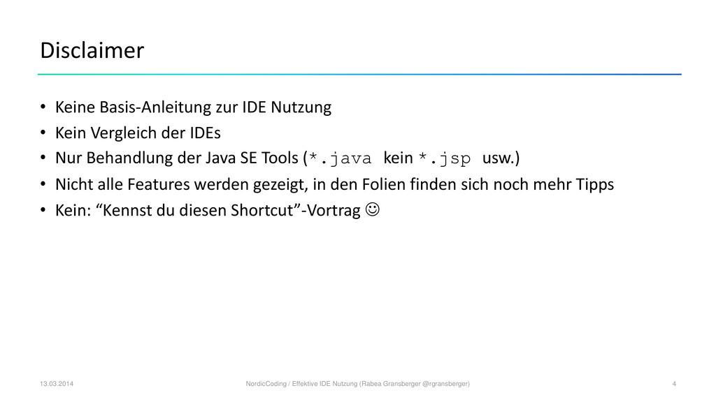 Disclaimer • Keine Basis-Anleitung zur IDE Nutz...