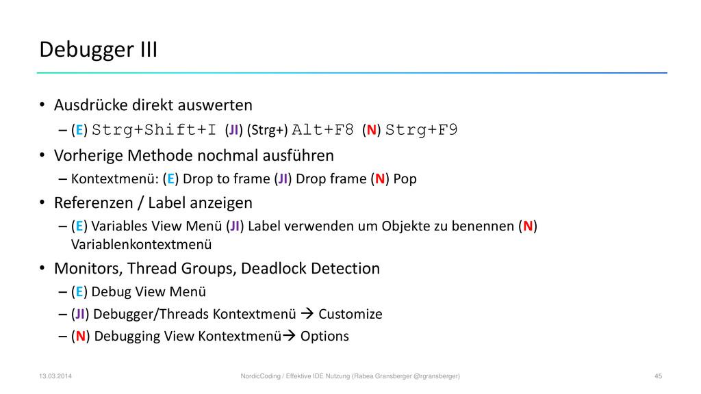 Debugger III • Ausdrücke direkt auswerten – (E)...