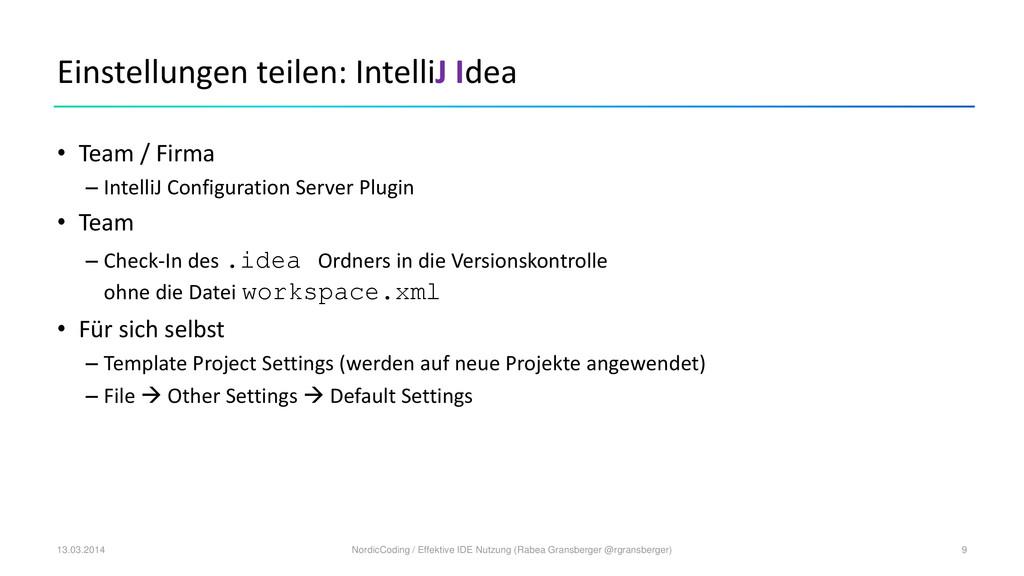 Einstellungen teilen: IntelliJ Idea • Team / Fi...