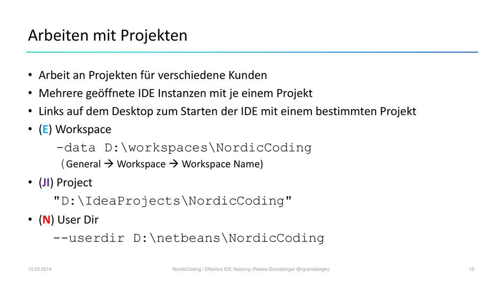 Arbeiten mit Projekten • Arbeit an Projekten fü...