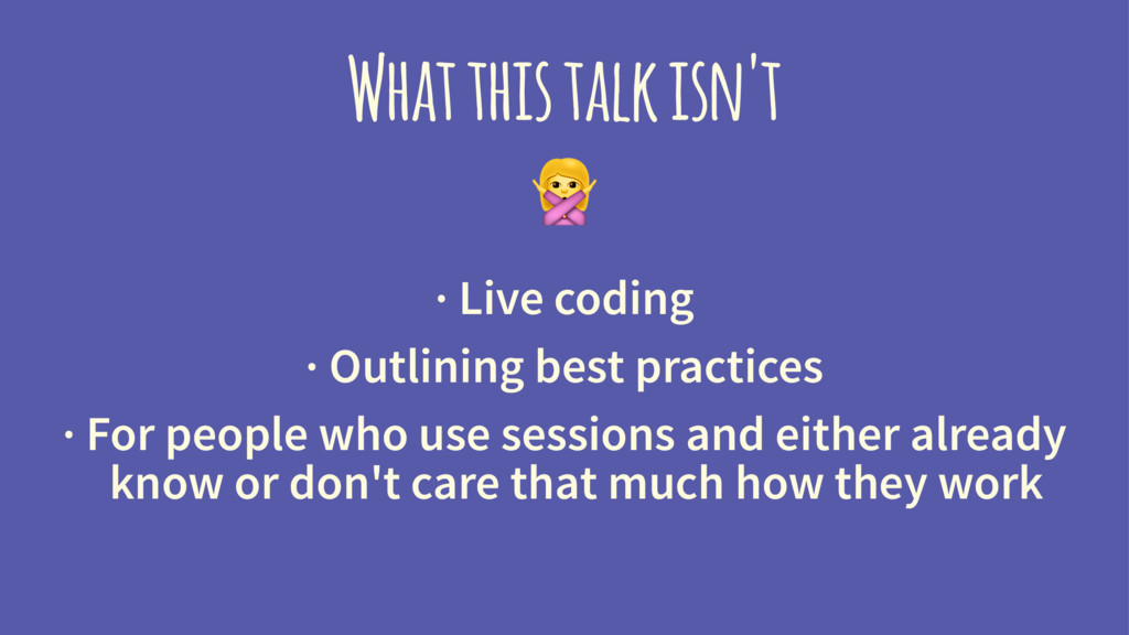 What this talk isn't ! · Live coding · Outlinin...