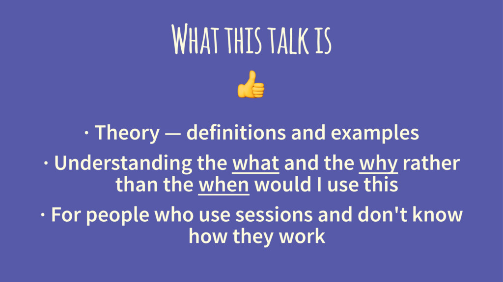 What this talk is ! · Theory — definitions and ...