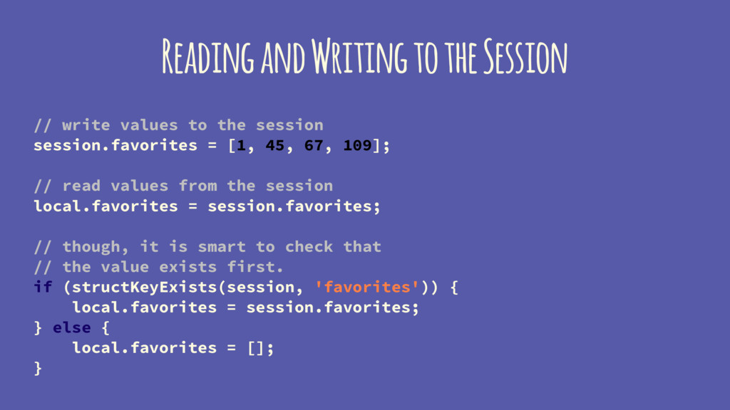 Reading and Writing to the Session // write val...