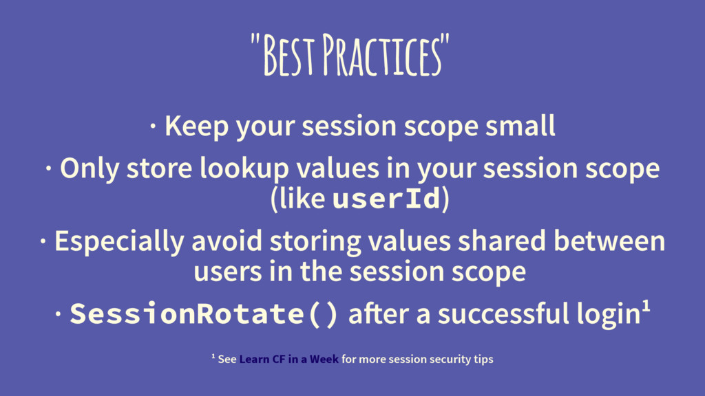 """""""Best Practices"""" · Keep your session scope smal..."""