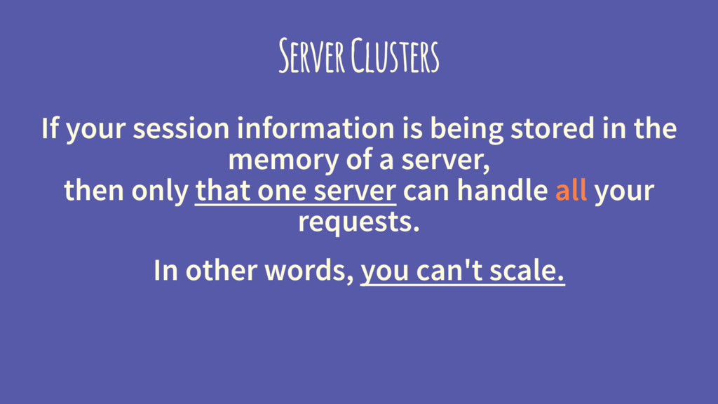Server Clusters If your session information is ...
