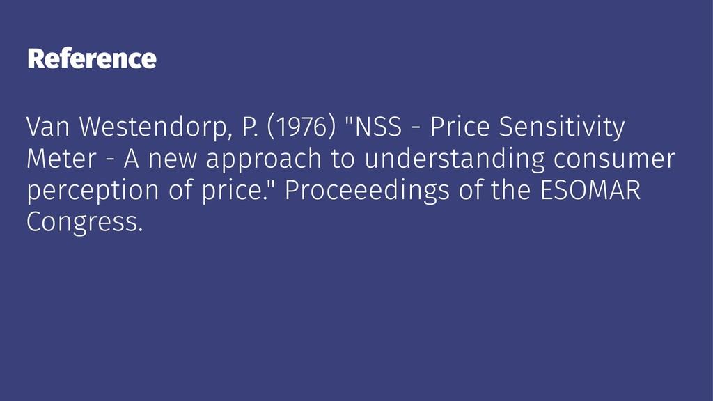"Reference Van Westendorp, P. (1976) ""NSS - Pric..."