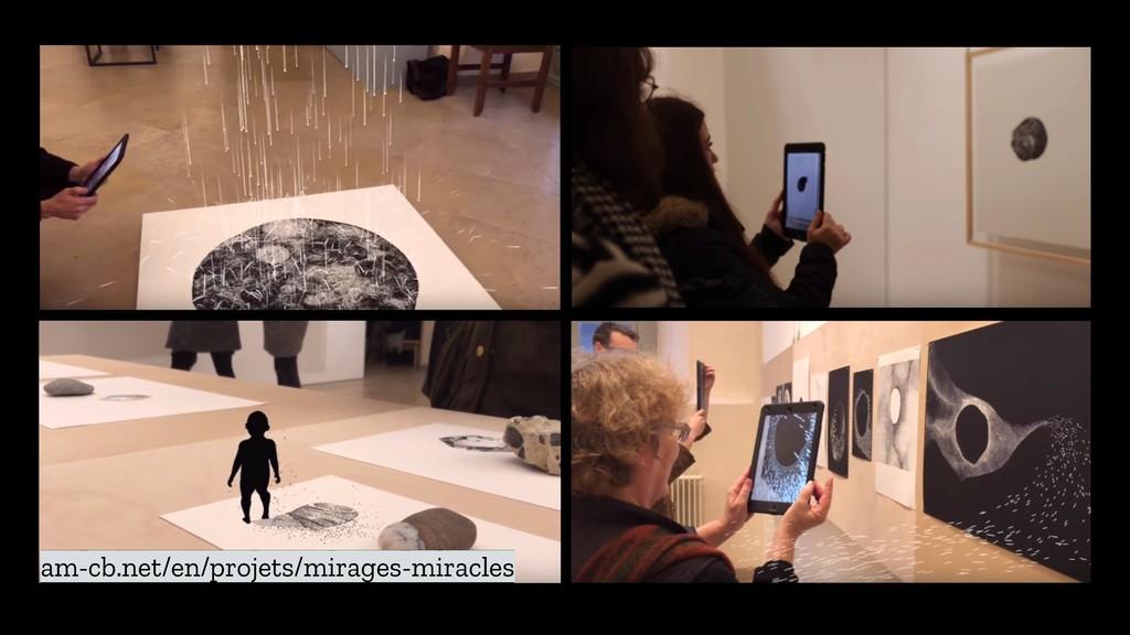 am-cb.net/en/projets/mirages-miracles