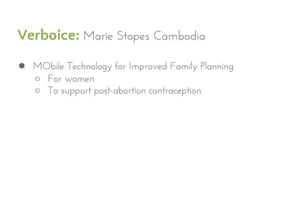 Verboice: Marie Stopes Cambodia ● MObile Techno...
