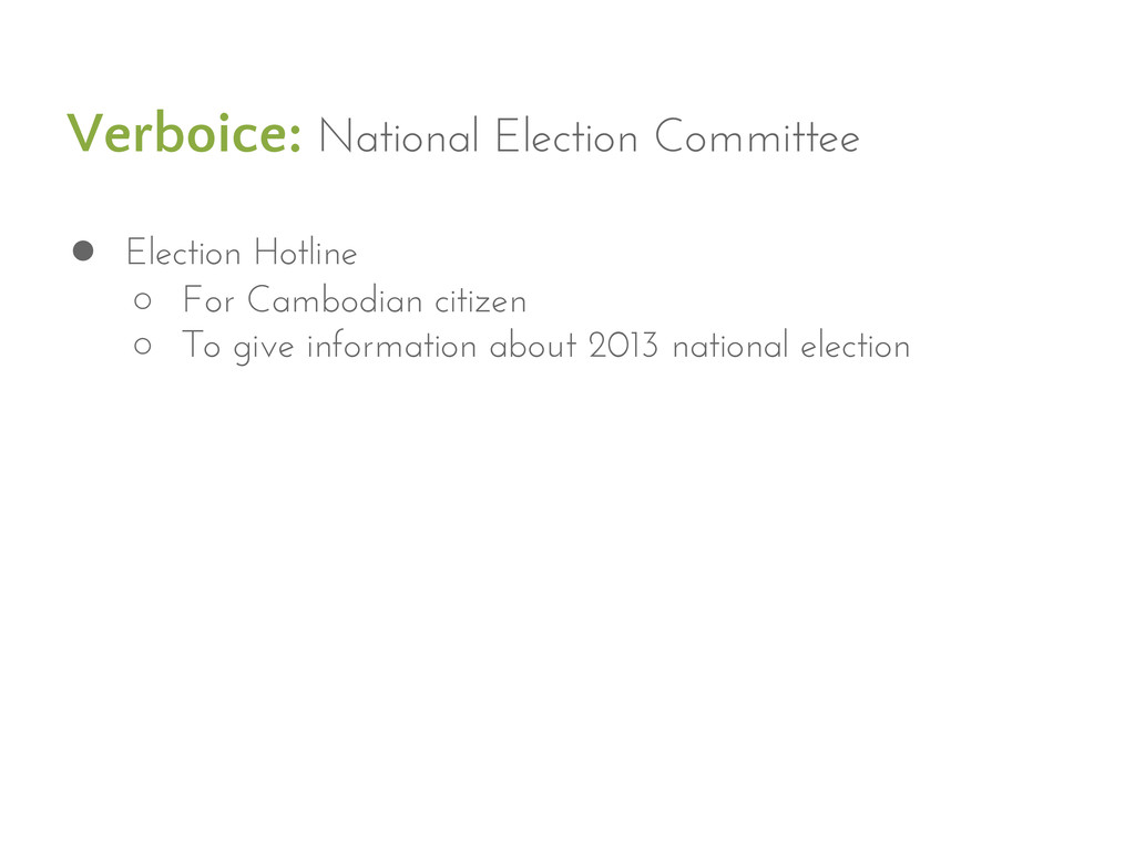 Verboice: National Election Committee ● Electio...