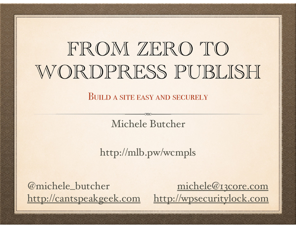 FROM ZERO TO WORDPRESS PUBLISH Build a site eas...