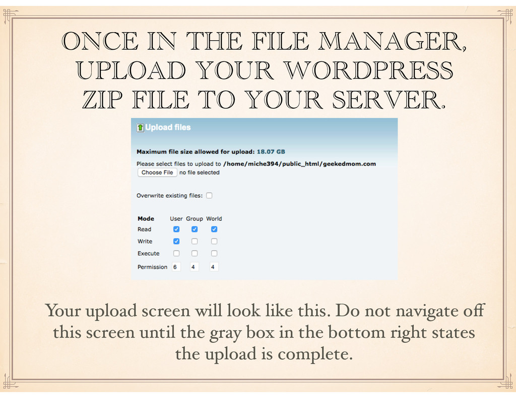 ONCE IN THE FILE MANAGER, UPLOAD YOUR WORDPRESS...