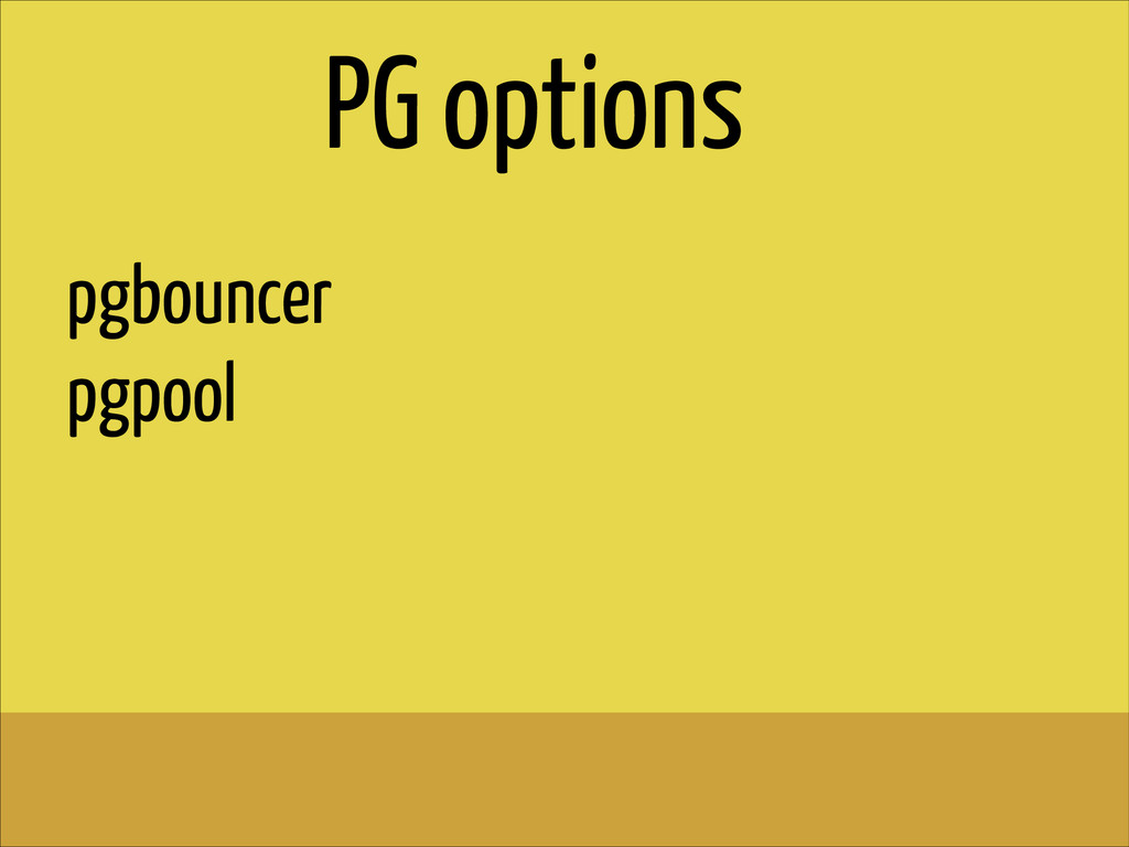 pgbouncer pgpool PG options