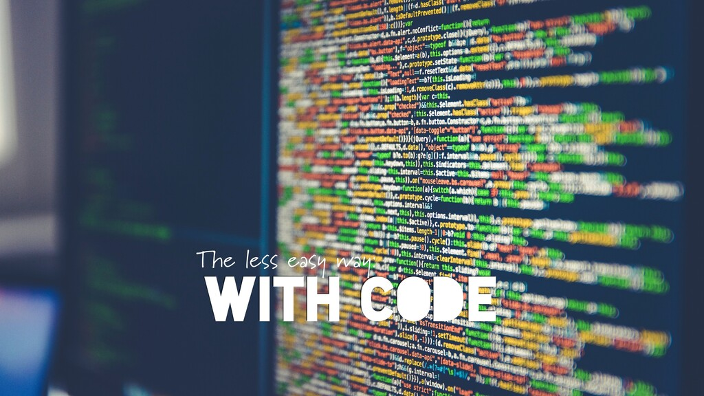 WITH CODE The less easy way: