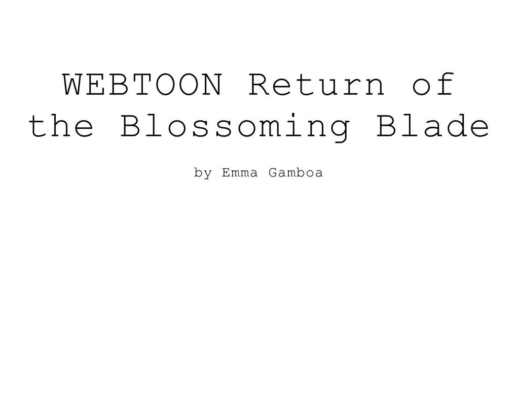 WEBTOON Return of the Blossoming Blade by Emma ...