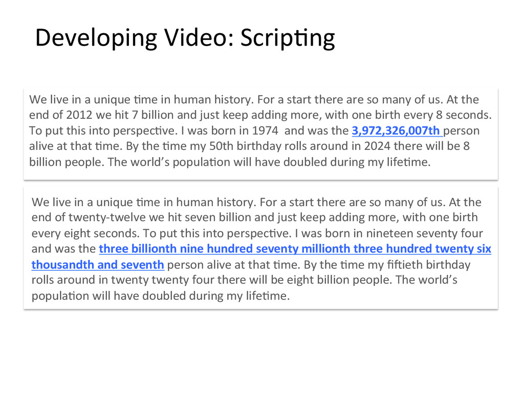 Developing Video: ScripBng  We live...