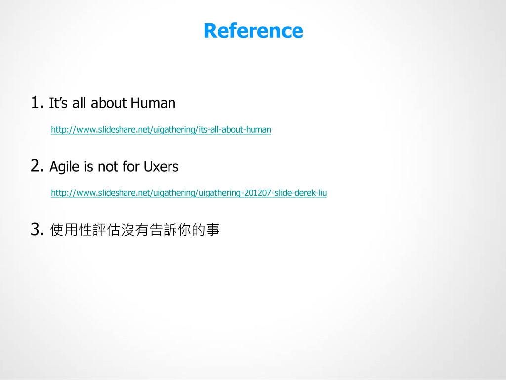 """Reference 1. It""""s all about Human http://www.sl..."""