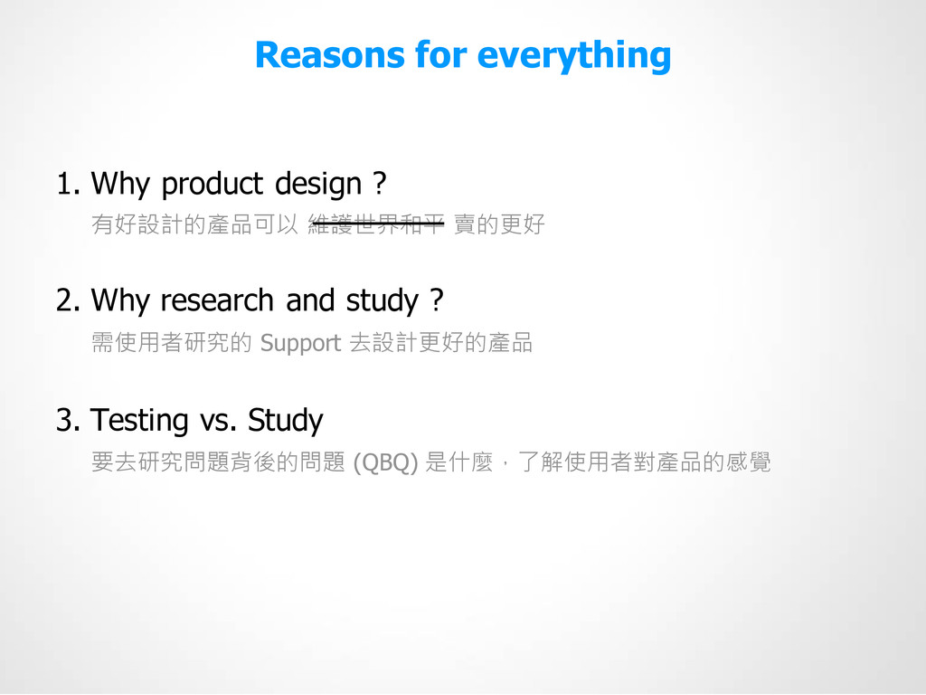 Reasons for everything 1. Why product design ? ...