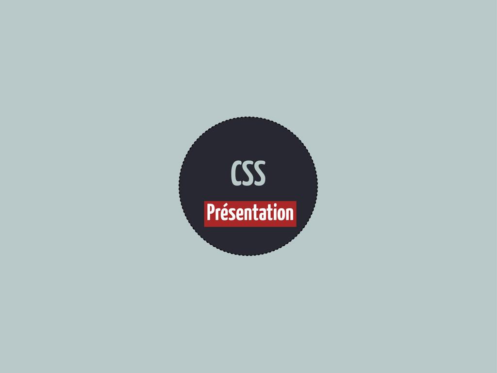 CSS Présentation