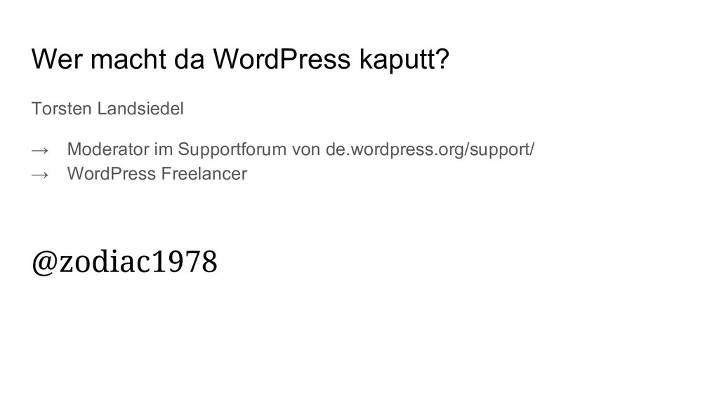 Wer macht da WordPress kaputt? Torsten Landsied...