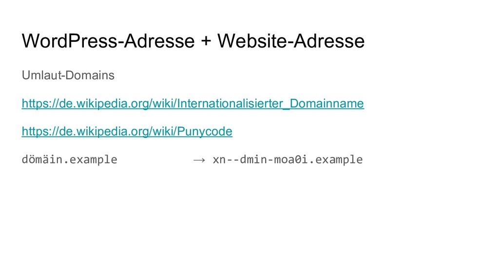 WordPress-Adresse + Website-Adresse Umlaut-Doma...