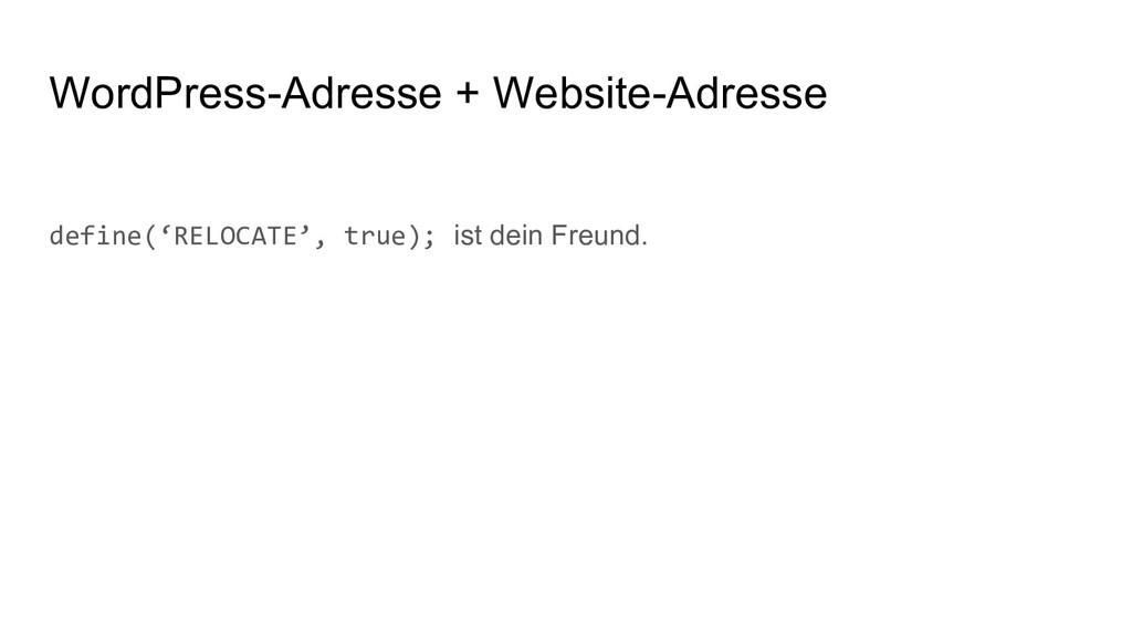 WordPress-Adresse + Website-Adresse define('REL...