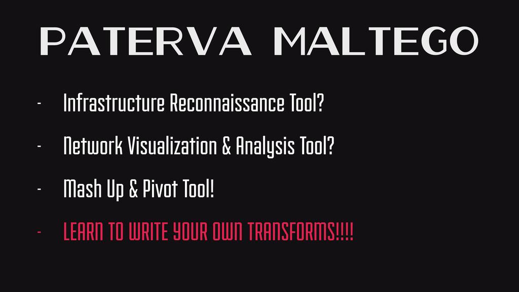 Paterva Maltego - Infrastructure Reconnaissance...