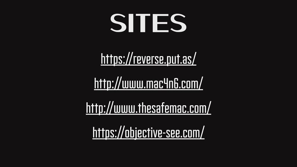 Sites https://reverse.put.as/ http://www.mac4n6...