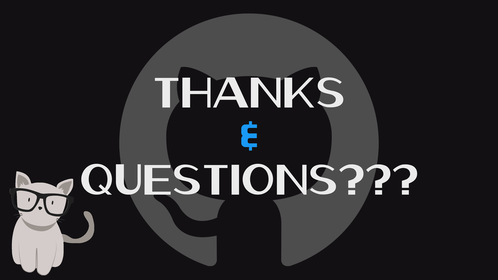 Thanks & Questions???