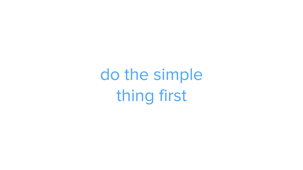 do the simple 
