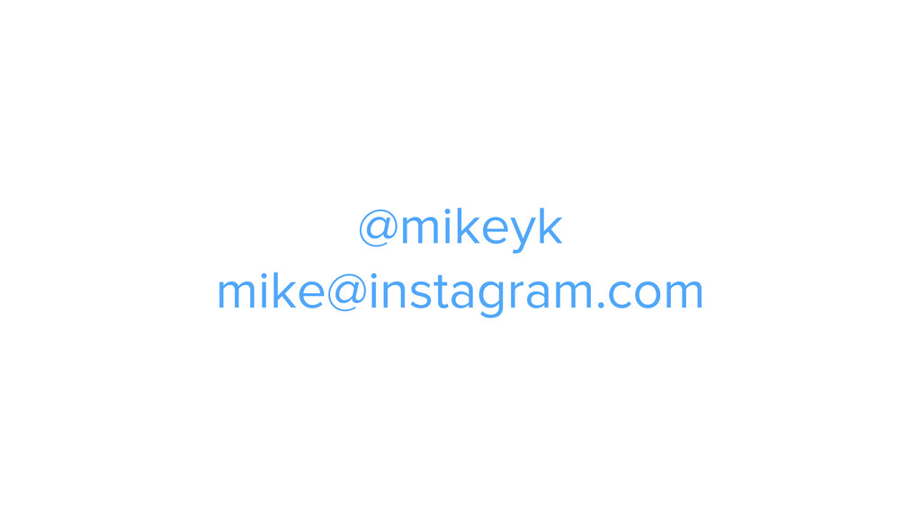 @mikeyk
