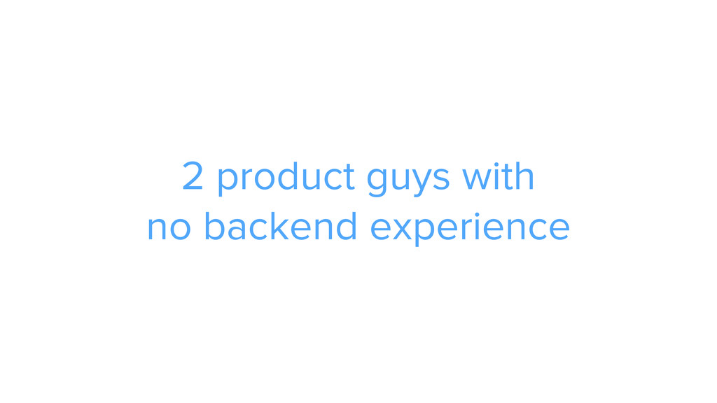 2 product guys with 