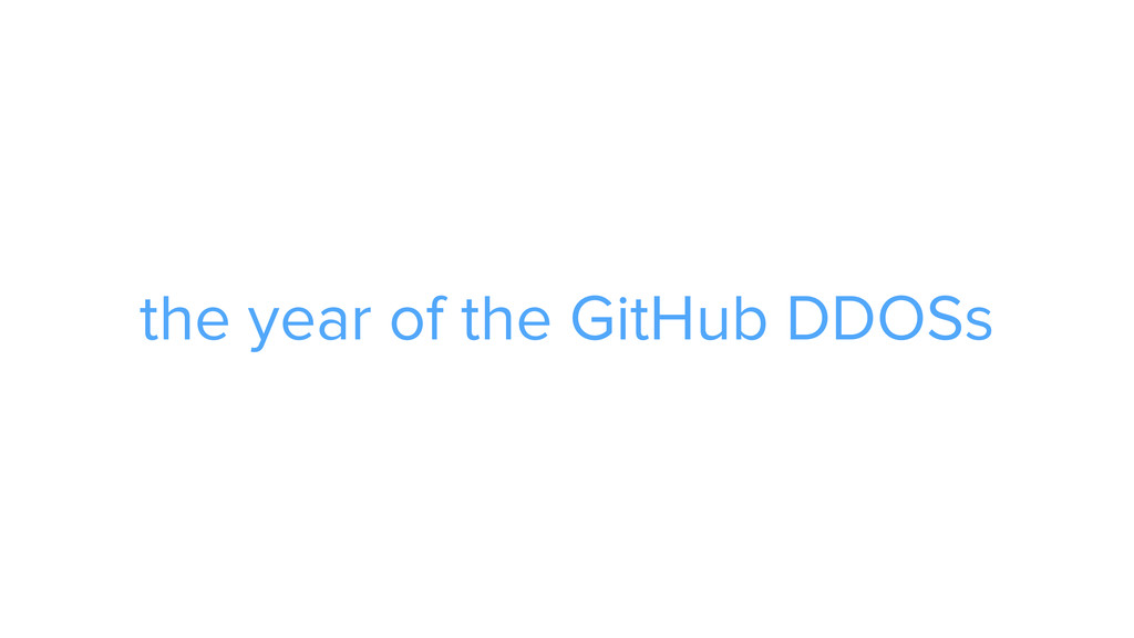CAROUSEL ADS ADS the year of the GitHub DDOSs