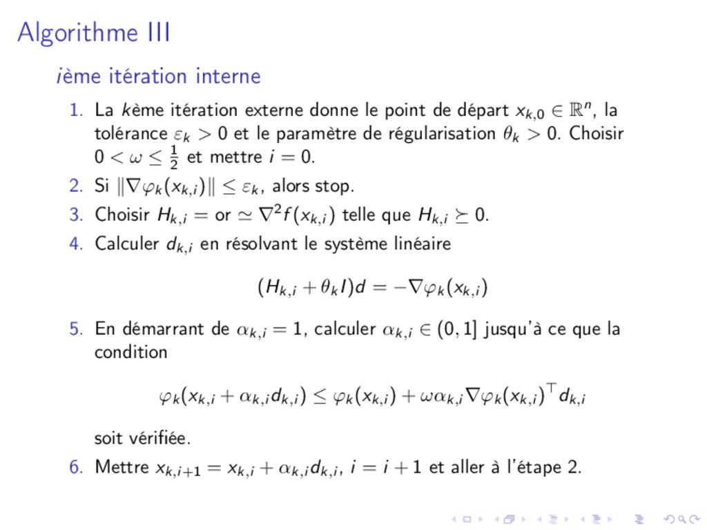 Algorithme III ième itération interne 1. La kèm...