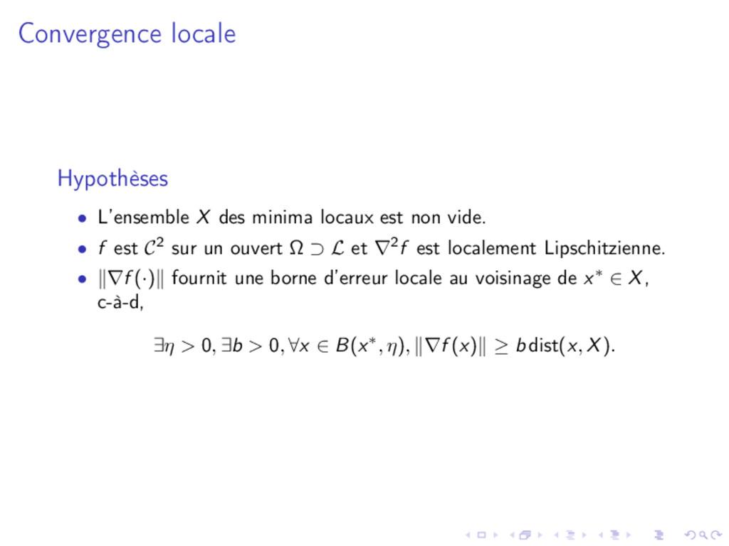 Convergence locale Hypothèses • L'ensemble X de...