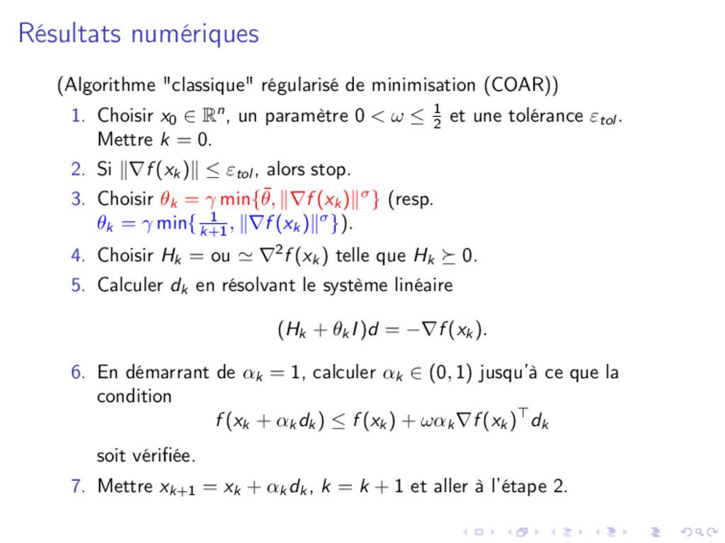 """Résultats numériques (Algorithme """"classique"""" ré..."""