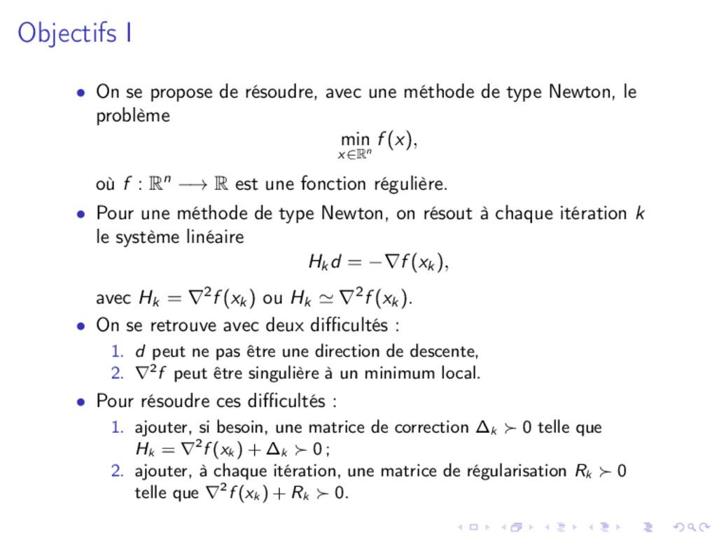 Objectifs I • On se propose de résoudre, avec u...