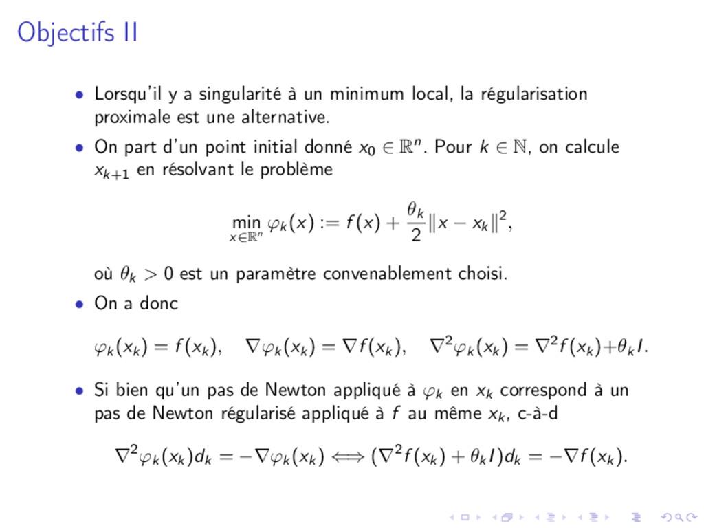 Objectifs II • Lorsqu'il y a singularité à un m...