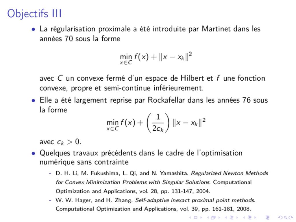 Objectifs III • La régularisation proximale a é...