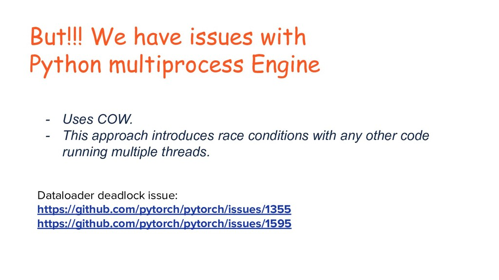 But!!! We have issues with Python multiprocess ...